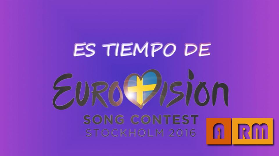 ES TIEMPO DE EUROVISION – ENTREGA 3