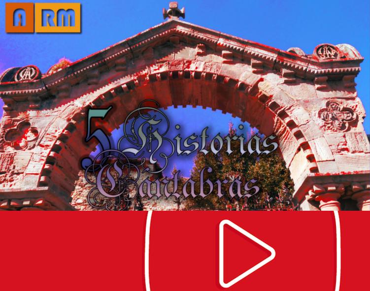 5 Historias Cántabras