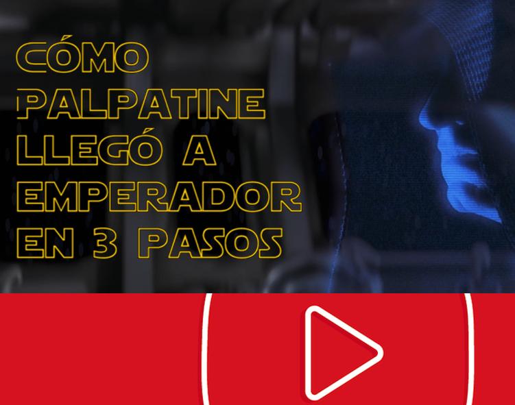 Cómo Palpatine llegó a emperador en tres pasos